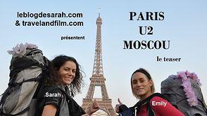 Paris Moscou en stop pour voir U2