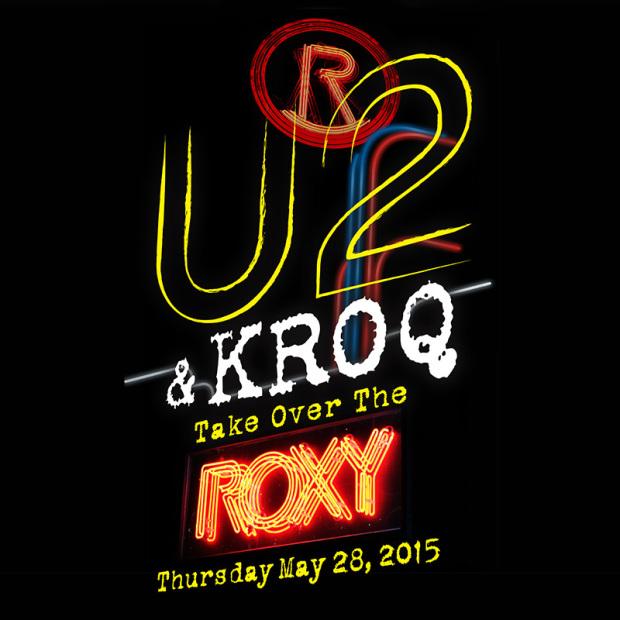 U2 au Roxy de Los Angeles le 28/05 pour KROQ