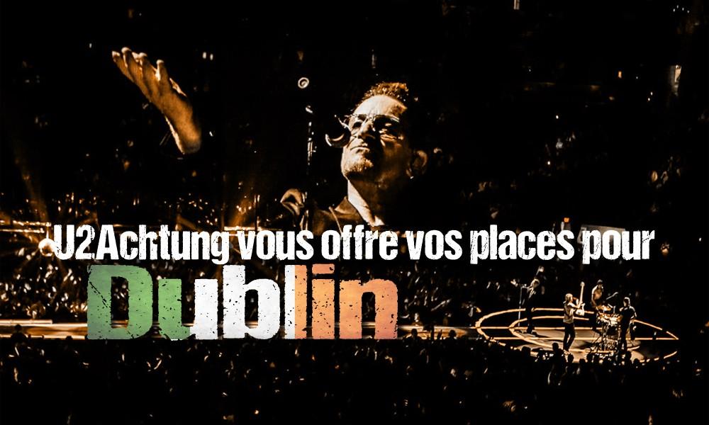 Concours Club : vos places pour U2 à Dublin !
